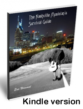 The Nashville Musician's Survival Guide - Combo Kindle Version and book