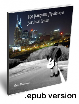 The Nashville Musician's Survival Guide - Combo epub Version and book